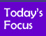 Todays Focus Button